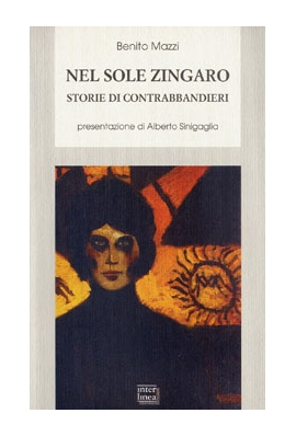 NEL SOLE ZINGARO - storie di contrabbandieri