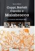 COPPI, BARTALI CAROLLO E MALABROCCA. Le avventure della Maglia Nera