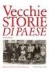 VECCHIE STORIE DI PAESE