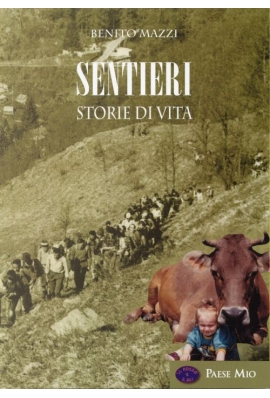 SENTIERI - STORIE DI VITA