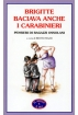 """Brigitte baciava anche i carabinieri """"Pensieri di ragazzi ossolani"""""""