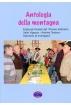 """ANTOLOGIA DELLA MONTAGNA - elaborati finalisti del """"Premio lettereario Valle Vigezzo - Andrea Testore - Salviamo la montagna"""""""